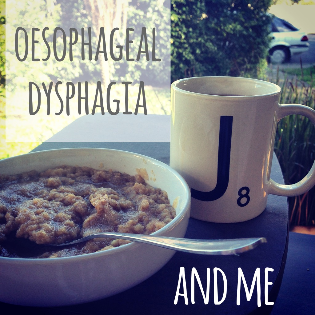 oesophageal dysphagia and me